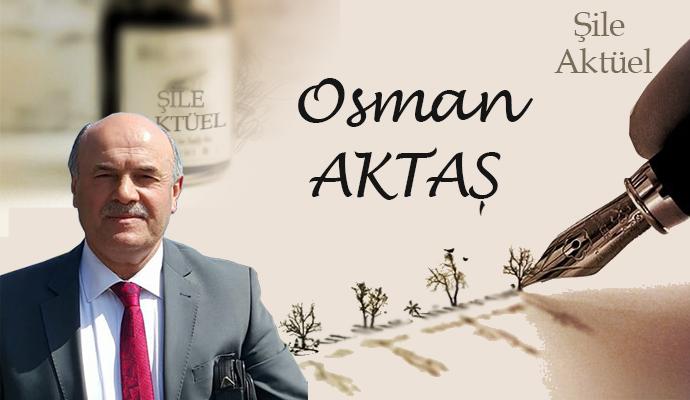 Osman Aktaş – Yazılarımla Aranızdayım